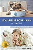 Nourriture pour chien fait maison: Comme...