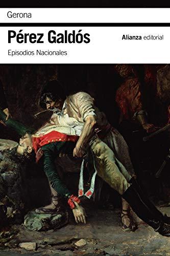 Gerona: Episodios Nacionales, 7/Primera serie (El libro de b