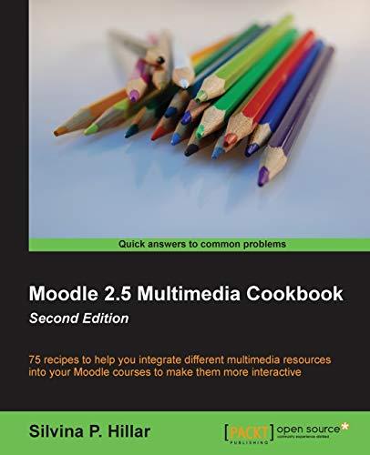 Moodle 2.4 Multimedia Cookbook