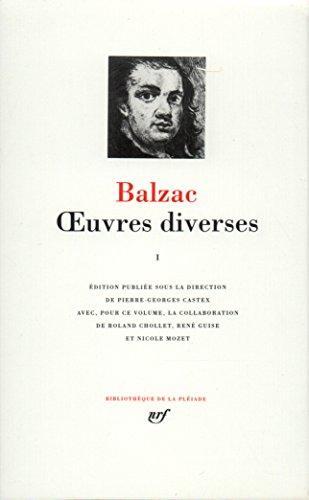 Balzac : Oeuvres diverses, tome 1