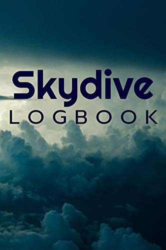 Skydive Logbook: Journal 6x9 in | 80 pages | Use it to write down your experiences !