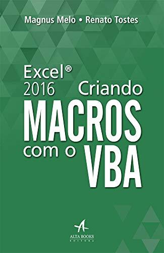 Criando Macros com Excel VBA 2016