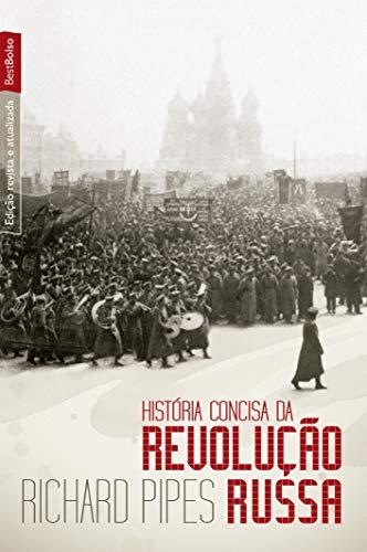 História Concisa da Revolução Russa