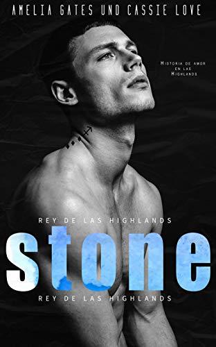 Stone: Rey de las Highlands de Amelia Gates