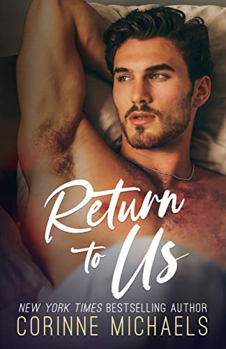 Return to Us by [Corinne Michaels]