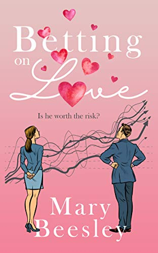 Betting on Love by [Mary Beesley]