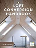 Loft Conversion Handbook (Architectural Structure/Design)