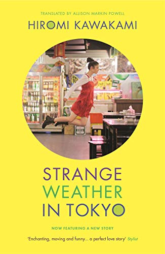 Strange weather in tokyo (english edition)
