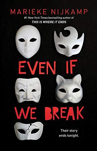 Even If We Break by [Marieke Nijkamp]
