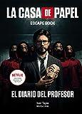 La casa de papel. Escape book: El diario del Profesor (Libro interactivo)