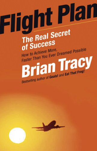 Download Flight Plan: The Real Secret of Success
