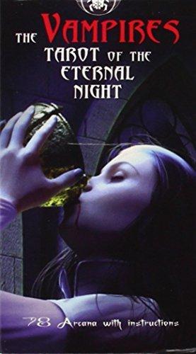 The Vampire Tarot of Eternal Night by Barbara Moore (October 08,2009)