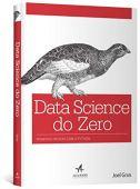 Data Science do Zero. Primeiras Regras com o Python