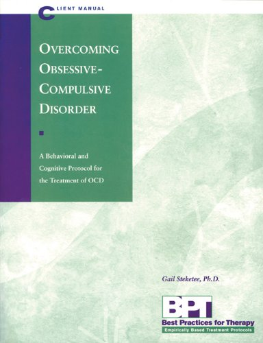 Overcoming Obsessive-Compulsive Disorder - Client Manual...