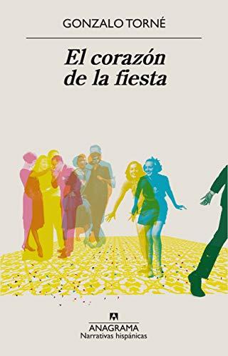 El corazón de la fiesta: 638 (Narrativas hispánicas)