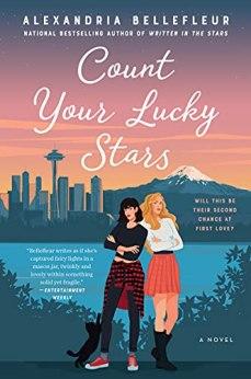 Count Your Lucky Stars: A Novel by [Alexandria Bellefleur]