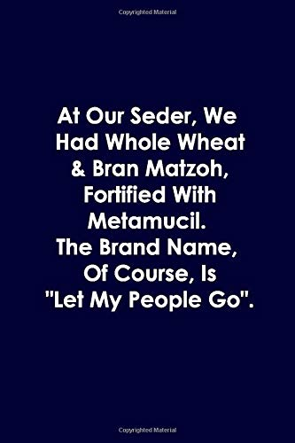 At Our Seder, We Had Whole Wheat & Bran Matzoh, Fortified With...