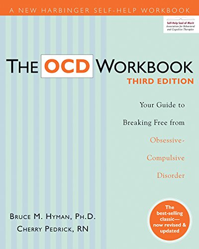 The OCD Workbook: Your Guide to Breaking Free from...