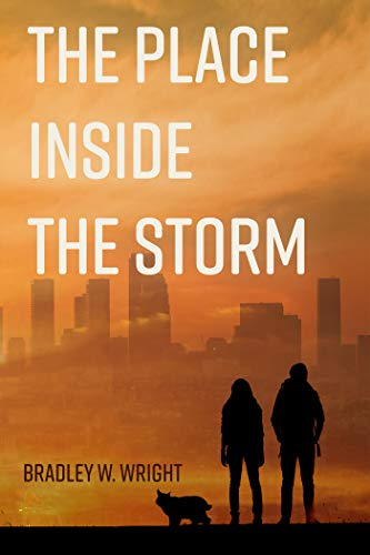 The Place Inside the Storm by [Bradley W. Wright]