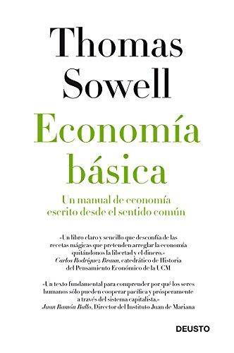 Economía básica: Un manual de economía escrito desde el sentido común (Sin colección)
