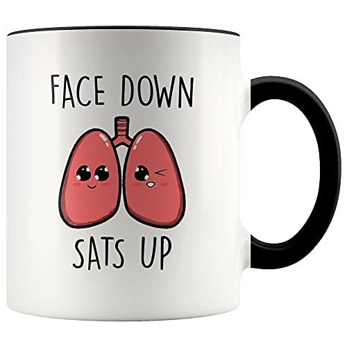 YouNique Designs Face Down Sats Up Respiratory Therapist Mug...