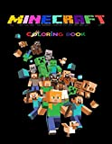 MINECRAFT COLORING BOOK: +50 coloring pages for kids and Adults ,+50 Amazing Drawings - All Characters , Weapons & Other ( original design )