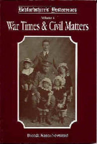 Bedfordshire's Yesteryears: War Times and Civil Matters v. 4