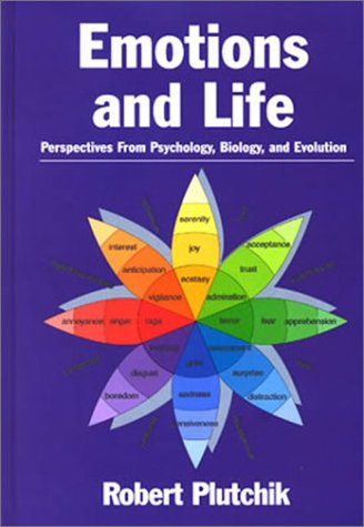 Emotions and Life: Perspectives from Psychology, Biology, and Evolution