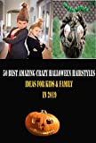 50 Best Amazing Crazy Halloween Hairstyles Ideas for Kids & family in 2019