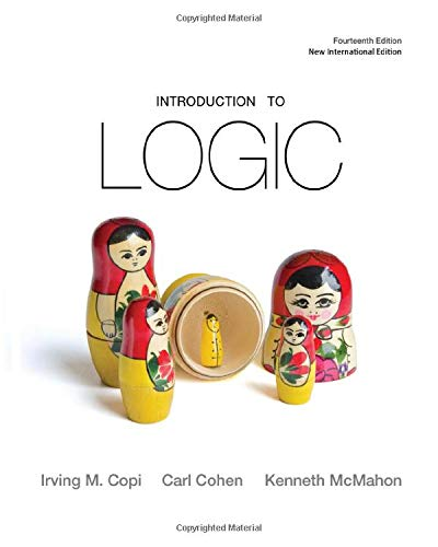 Introduction to Logic (Spiral Bound) (14th Edition)
