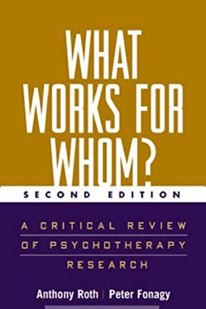 What Works for Whom?: A Critical Review of Psychotherapy Research