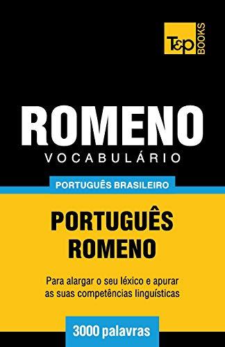 Vocabulário Português Brasileiro-Romeno - 3000 Palavras