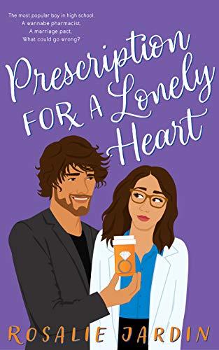 Prescription for a Lonely Heart : Hearts in Glencoe City #1 by [Rosalie Jardin]
