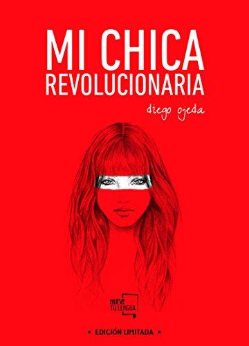 Mi chica revolucionaria: Edición Especial Limitada