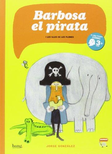 En Barbosa, el pirata (Mamut 3+)