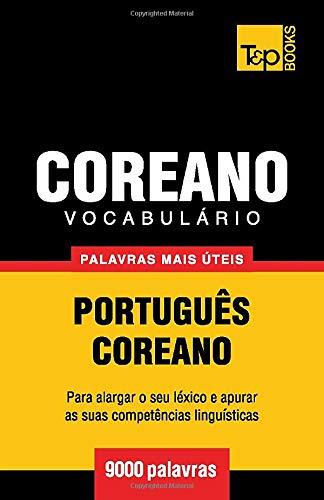 Vocabulario Portugues-Coreano - 9000 Palavras Mais Uteis
