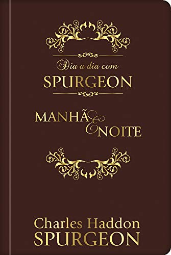 day by day with Spurgeon - Luxury: daily meditations by the prince of preachers