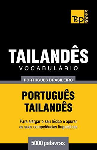 Vocabulário Português Brasileiro-Tailandês - 5000 Palavras