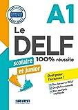 DELF scolaire et junior - 100% réussite - A1 - Livre - Version numérique epub...