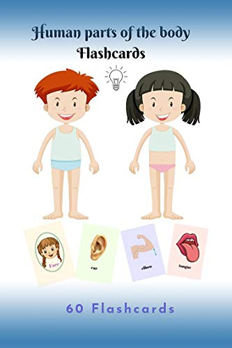 Human Parts Of The Body Flashcards 60 Flashcards Human Body Parts For Toddler Kid Preschool And Kindergartens Kindle Edition By R Brown Tiara Children Kindle Ebooks Amazon Com