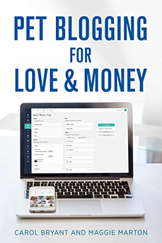 Amazon.com: Pet Blogging for Love and Money: How to Build, Grow ...