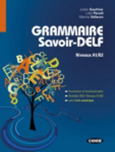 Grammaire savoir DELF-Livre numrique [Lingua francese]