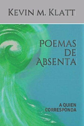 Poemas de Absenta: A QUIEN CORRESPONDA