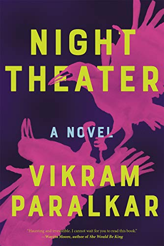 Night Theater: A Novel Kindle Edition