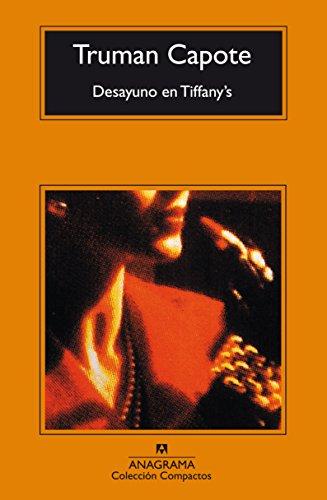 Desayuno en Tiffany's (COMPACTOS nº 13) de [Truman Capote, Enrique Murillo Fort]