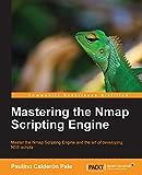 Mastering Nmap Scripting Engine