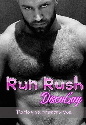Run Rush Disco Gay – Darío y su primera vez de MiauzGay MiauzGay