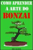 Como aprender a arte do bonsai