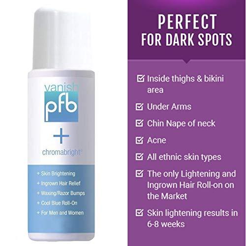 PFB Vanish Razor Bump Stopper Skin Care Treatment with Chromabright Dark Spot Remover, Roll On Formula Treats Ingrown Hairs and Razor Burns - 93g