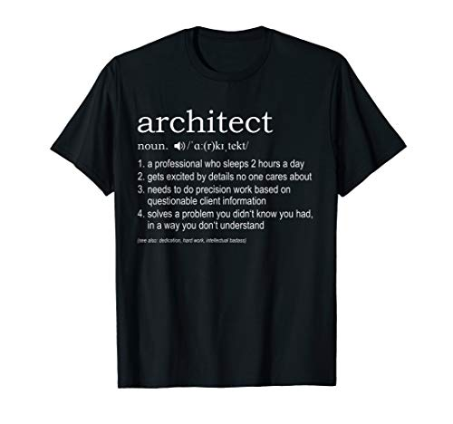 Architect Definition T-Shirt - funny TShirt for architects